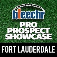 Bleechr Pro Prospect Showcase: Fort Lauderdale