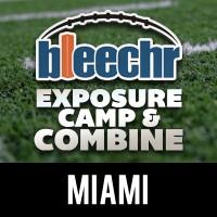 Bleechr Exposure Camp & Combine: Miami