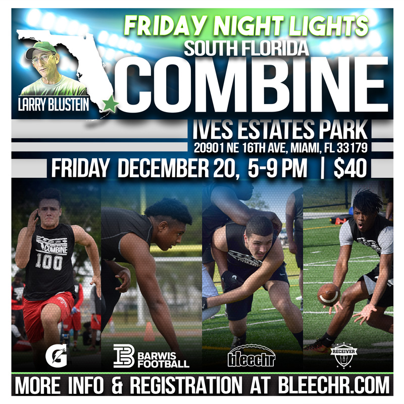 Larry Blustein Friday Night Lights South Florida Combine