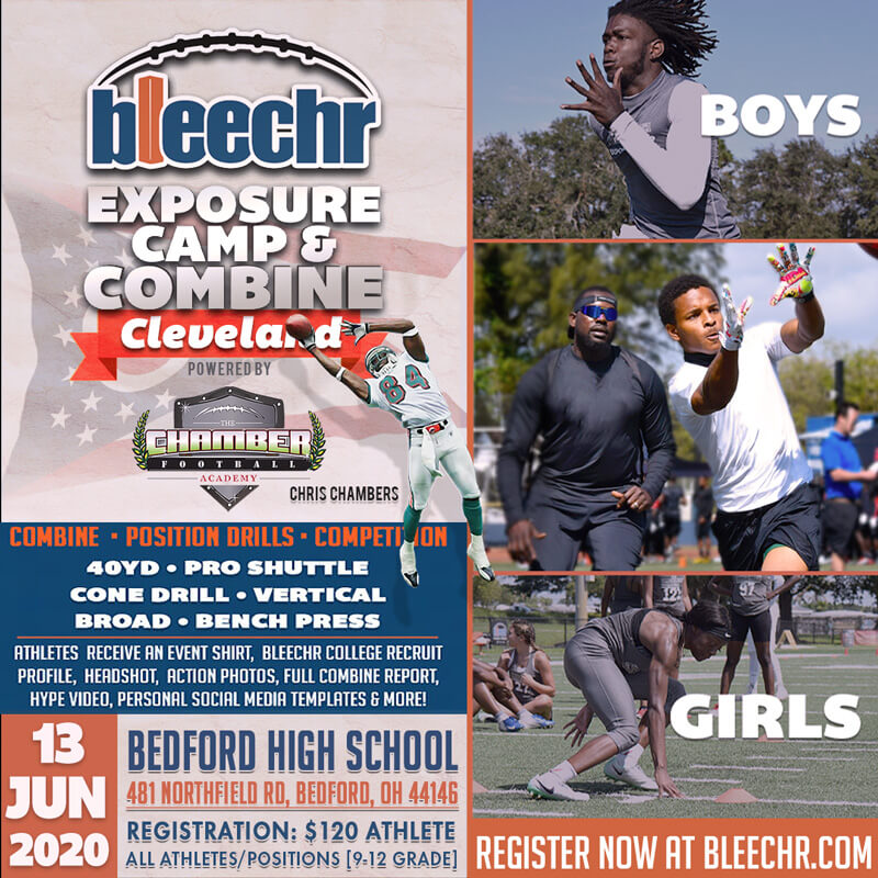 Bleechr Exposure Camp and Combine: CLEVELAND