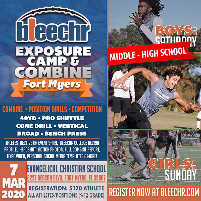 Bleechr Exposure Camp and Combine: FORT MYERS