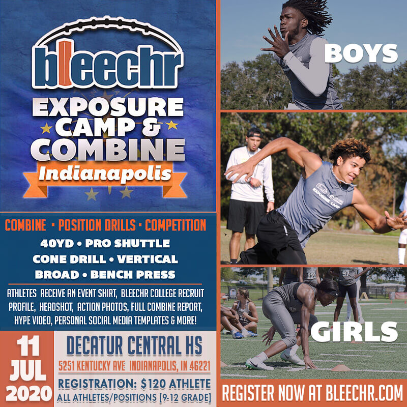 Bleechr Exposure Camp and Combine: INDIANAPOLIS