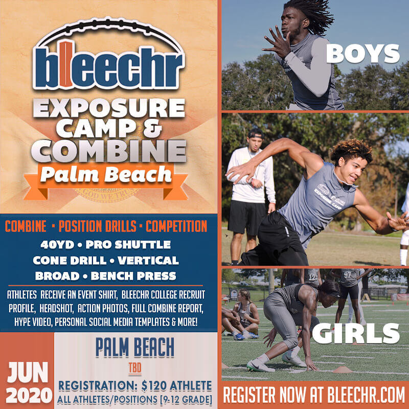 Bleechr Exposure Camp and Combine: PALM BEACH